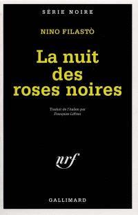 La nuit des roses noires