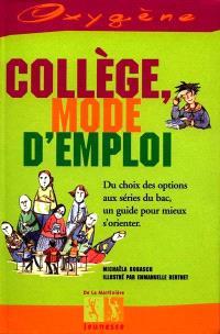 Collège, mode d'emploi