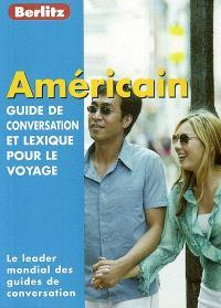 Américain : guide de conversation et lexique pour le voyage