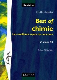Best of chimie : les meilleurs sujets de concours : 2e année PC