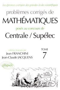 Problèmes corrigés de maths posés aux concours de Centrale-Supélec, 2000-2001