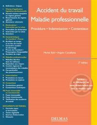 Accidents du travail, maladies professionnelles : procédure, indemnisation, contentieux