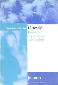 Obésité : dépistage et prévention chez l'enfant