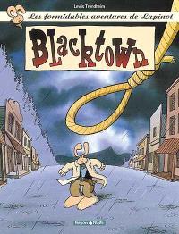 Les formidables aventures de Lapinot. Volume 1, Blacktown