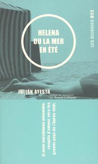 Helena, ou, La mer en été  : roman