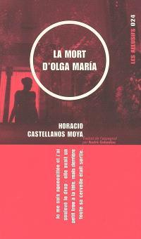 La mort d'Olga María  : roman