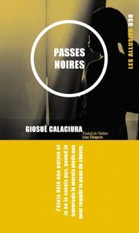 Passes noires  : roman
