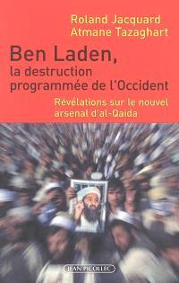 Ben Laden, la destruction programmée de l'Occident : révélations sur le nouvel arsenal d'al-Qaida