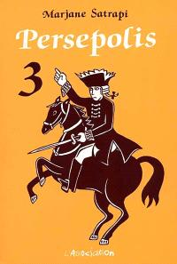 Persepolis. Volume 3