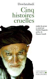 Cinq histoires cruelles