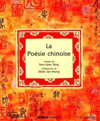 La poésie chinoise : petite anthologie