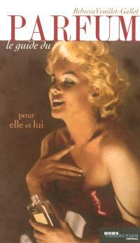 Le guide du parfum 2004