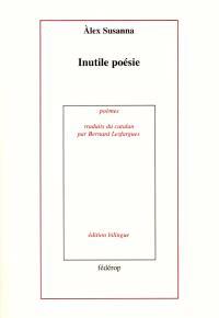 Inutile poésie = Suite gelida