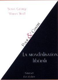 La mondialisation libérale