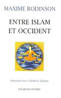 Entre Islam et Occident : entretiens avec Gérard Khoury