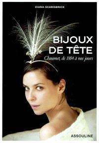 Bijoux de tête : Chaumet, de 1804 à nos jours