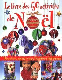 Le livre des 50 activités de Noël