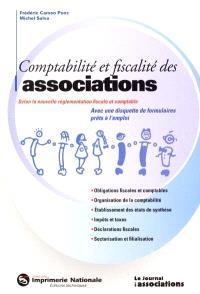 Comptabilité et fiscalité des associations : selon la nouvelle réglementation fiscale et comptable