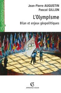 L'olympisme : bilan et enjeux géopolitiques