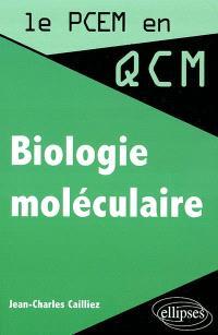 Biologie moléculaire en QCM et QROC