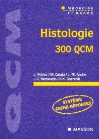 Histologie : 300 QCM : médecine 1re année