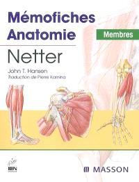 Mémofiches anatomie Netter : membres