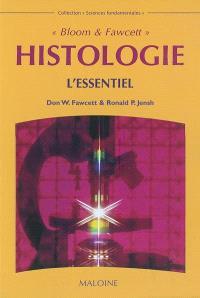 Bloom & Fawcett, histologie : l'essentiel