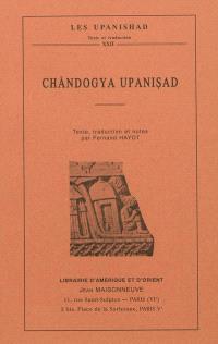 Les Upanishad. Volume 22, Chândogya Upanisad