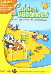 Cahier de vacances 3-4 ans : j'entre en moyenne section de maternelle