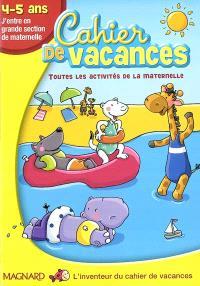 Cahier de vacances 4-5 ans : j'entre en grande section de maternelle