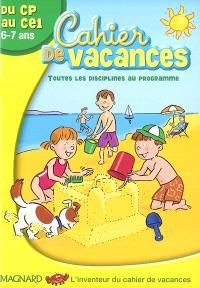 Cahier de vacances du CP au CE1 : toutes les disciplines au programme