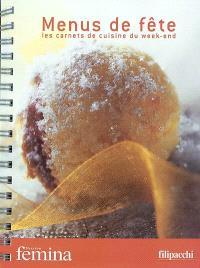 Menus de fête : les carnets de cuisine du week-end
