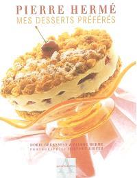 Pierre Hermé : mes desserts préférés
