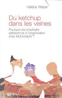 Du ketchup dans les veines : pourquoi les employés adhèrent-ils à l'organisation chez McDonald's ?