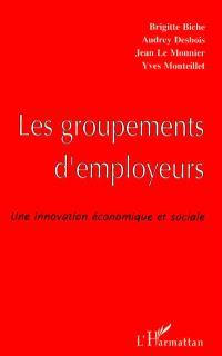 Les groupements d'employeurs : une innovation économique et sociale