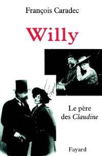 Willy : le père des Claudine