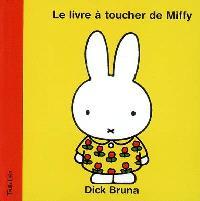 Le livre à toucher de Miffy