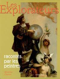 Les explorateurs racontés par les peintres