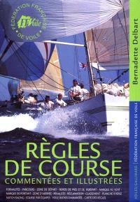 Règles de course 2001-2004 commentées et illustrées