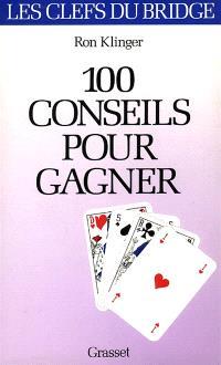 100 conseils pour gagner