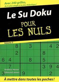 Le sudoku pour les nuls. Volume 3