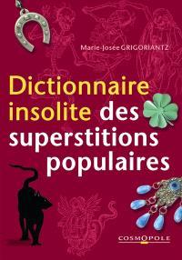 Dictionnaire insolite des superstitions