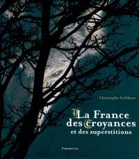 La France des croyances et des superstitions