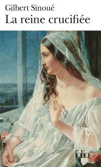 La reine crucifiée