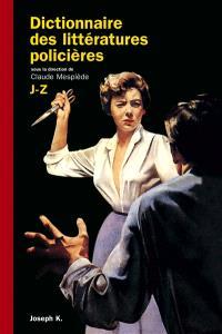 Dictionnaire des littératures policières. Volume 2, J-Z