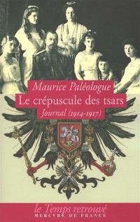 Le crépuscule des tsars : journal (1914-1917)