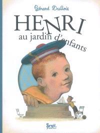 Henri au jardin d'enfants