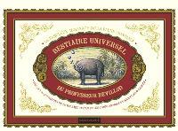 Le bestiaire universel du professeur Revillod : le fabuleux almanach de la faune mondiale