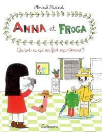 Anna et Froga. Volume 2, Qu'est-ce qu'on fait maintenant ?