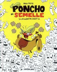 Poncho et Semelle. Volume 2, La colère de l'Ouest